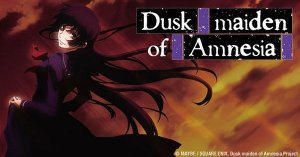 Dusk-Maiden-Of-Amnesia